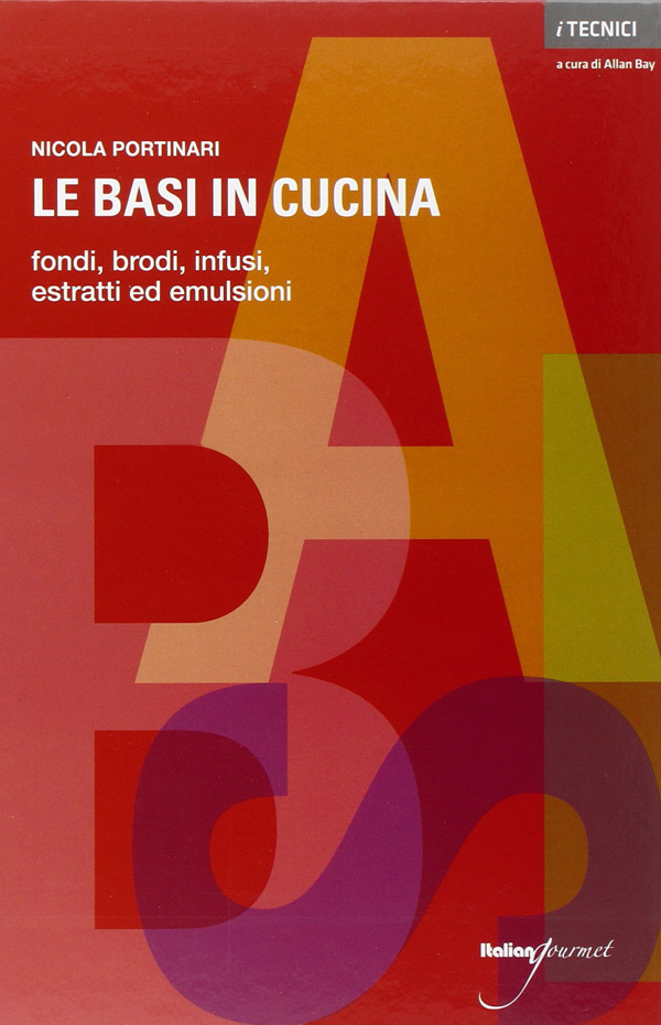 Le Basi In Cucina Di Nicola Portinari Lo Shop Italian Gourmet