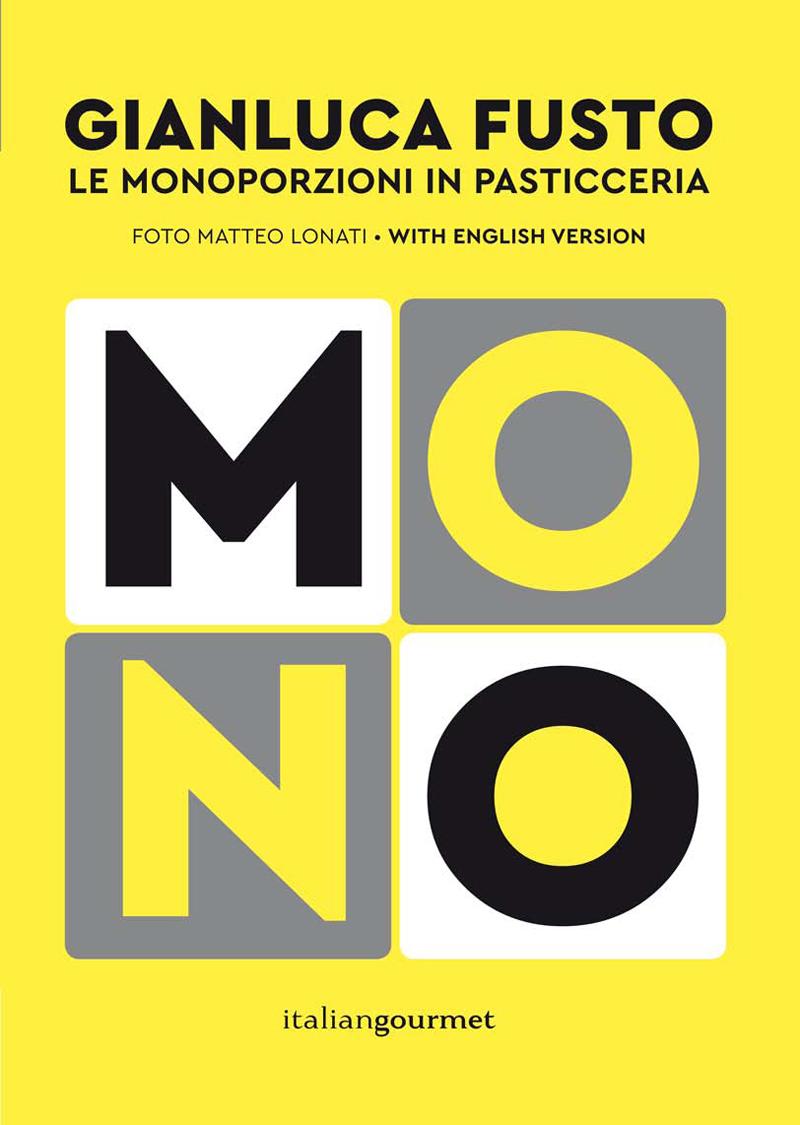 Monoporzioni di Gianluca Fusto