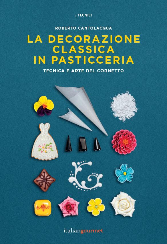cover_LA-DECORAZIONE-CLASSICA-IN-PASTICCERIA_cantolacqua