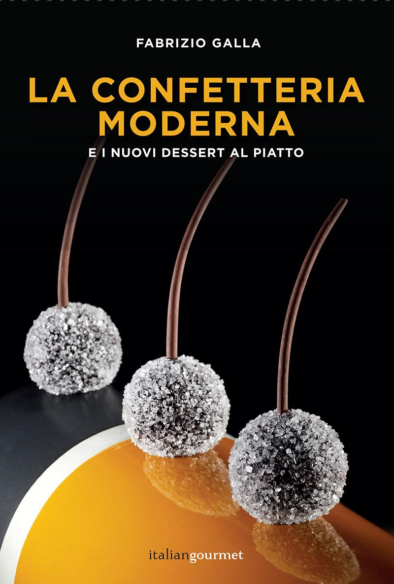 La Confetteria Moderna - Fabrizio Galla
